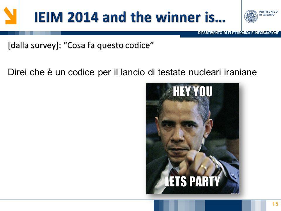 IEIM 2014 and the winner is… [dalla survey]: Cosa fa questo codice Direi che è un codice per il lancio di testate nucleari iraniane